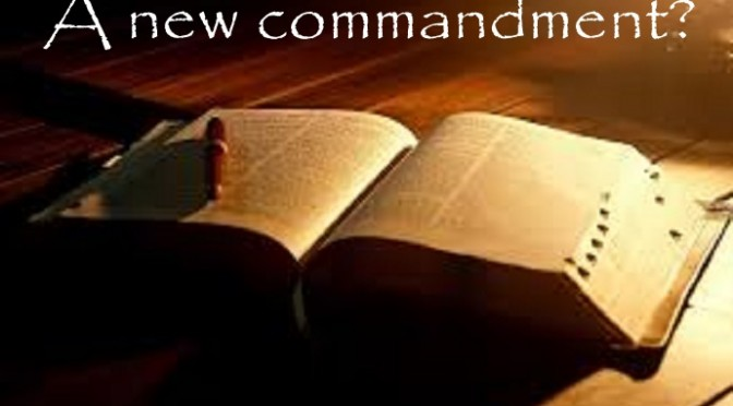 A New Commandment I Give You