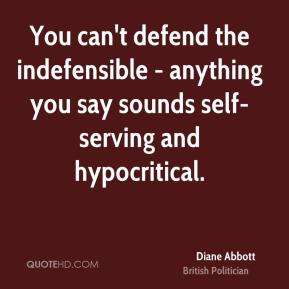 diane-abbott-politician-quote-you-cant-defend-the-indefensible