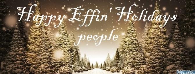 Happy Effin' Holidays
