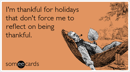 thankful-holiday-lazy-thanksgiving-ecards-someecards